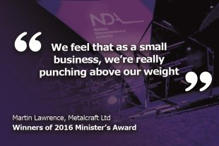 """We feel that as a small business, we're really punching above our weight."" Martin Lawrence, Metalcraft Ltd"