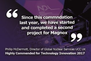 """Since this commendation last year, we have started and completed a second project for Magnox"" Phillip McDermott, Director of Global Nuclear Services at UCC Ltd"